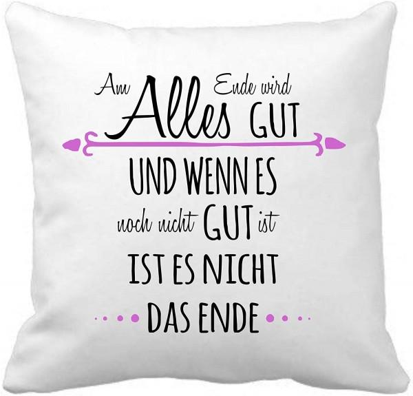 """Kuschelkissen mit Spruch """"Am Ende wird alles gut.."""""""