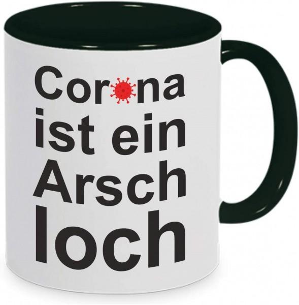 """Tasse mit Spruch """"Corona ist ein Arschloch"""" schwarz"""