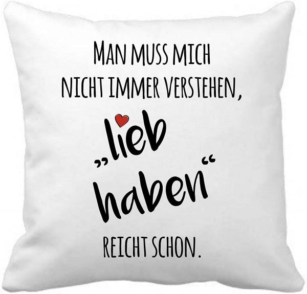"""Kuschelkissen mit Spruch """"Lieb haben"""""""