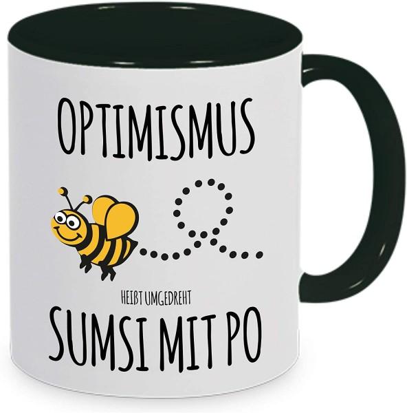 """Tasse mit Spruch """"Optimismus heißt umgedreht Sumsi mit Po"""""""