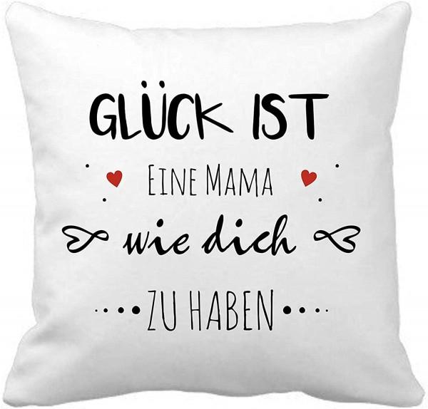 """Kuschelkissen mit Spruch """"Glück ist, eine Mama wie dich zu haben"""""""